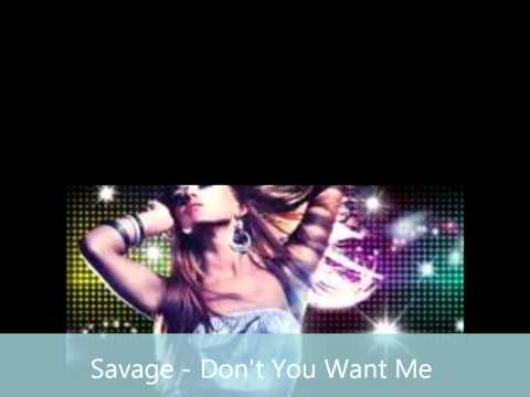 SAVAGE - Don't You Want Me (audio)