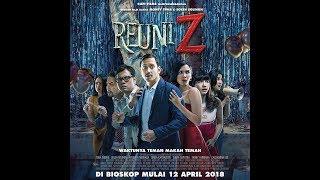 Nonton REUNI Z Full Movie Trailer Full HD - 12 April 2018 Film Subtitle Indonesia Streaming Movie Download