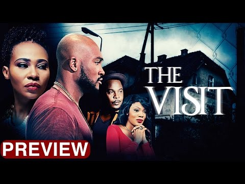 The Visit - Latest 2017 Nigerian Nollywood Drama Movie (10 Min Preview)