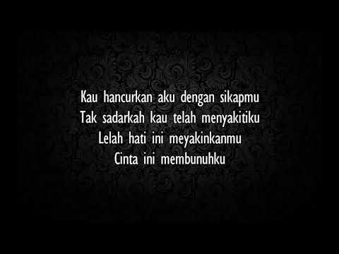 D'Masiv - Cinta Ini Membunuhku (lirik)