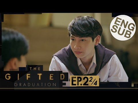 [Eng Sub] The Gifted Graduation | EP.2 [2/4]