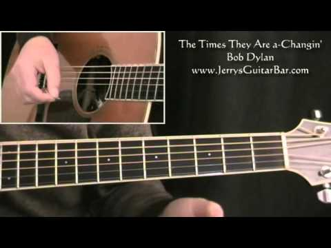 The Times They Are A Changin By Bob Dylan Guitar Lesson