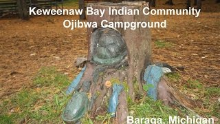 A real nice campground for your tent or RV located in Northern Michigan. The Ojibwa Campground is owned and operated by the Keweenaw Bay Indian Community.