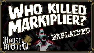 Who Killed Markiplier? EXPLAINED | House of Odd - Ep.1