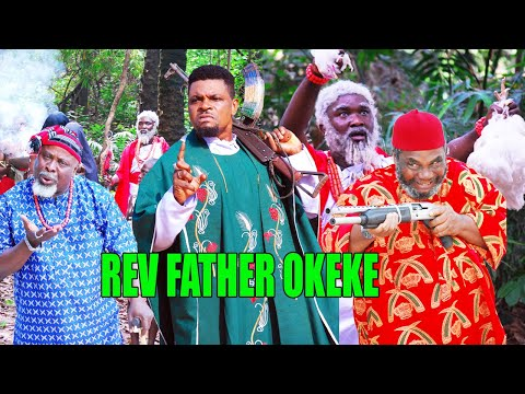 REV FATHER OKEKE TEASER - (NEW HIT MOVIE) - NIGERIAN MOVIES 2020 LATEST FULL ACTION MOVIES