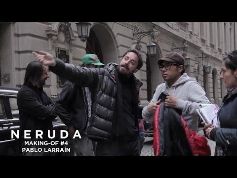 NERUDA - Making-of #4 - Pablo Larrain à propos du tournage