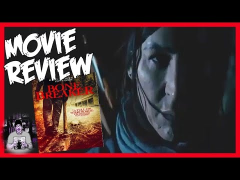 Bone Breaker (2020) Horror Movie review AND RANT - Where did all the Budget Money GO!!