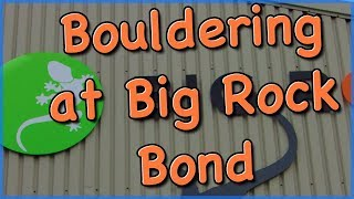 Bouldering at Big Rock, Bond - The Climbing Nomads - Vlog 44 by The Climbing Nomads