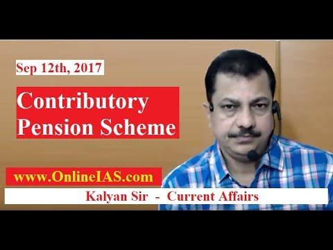 Contributory Pension Scheme - OnlineIAS.com - September 12, 2017