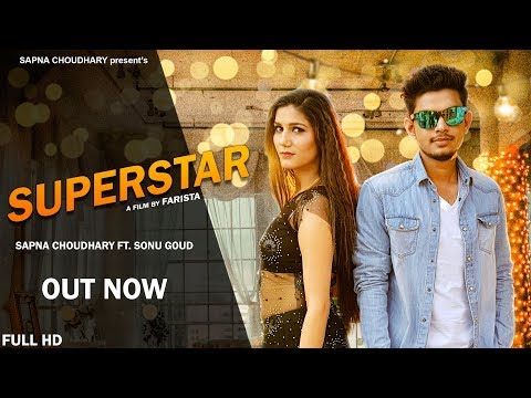 Super Star | Sapna Chaudhary | Sonu Goud | New Haryanvi Song 2018 | Latest Haryanvi Songs | Sonotek