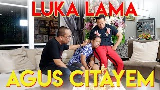 Video Luka Lama Agus Cita MP3, 3GP, MP4, WEBM, AVI, FLV Januari 2019