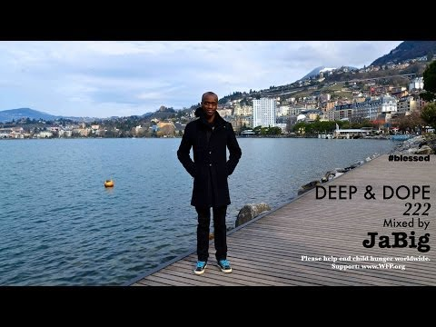 Deep Soulful House Music DJ Mix by JaBig – DEEP & DOPE 222