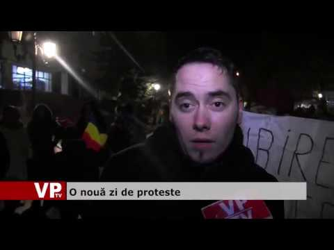 O nouă zi de proteste