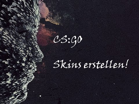 Cs go skins erstellen gimp cs go steam fps