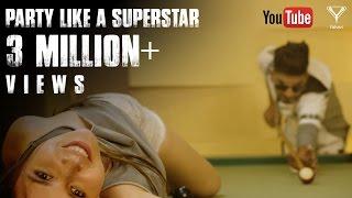 Video Party Like A Superstar (Official Video) Addy Nagar ft. MixSingh | Latest Hindi Song 2017 | Yahavi MP3, 3GP, MP4, WEBM, AVI, FLV April 2018