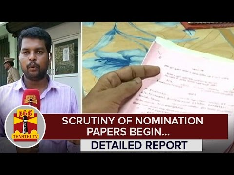 TN-Elections-2016--Scrutiny-of-Nomination-Papers-begin--Thanthi-TV