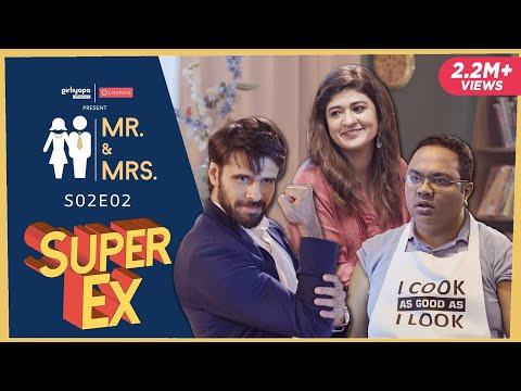 MR & MRS. S02 | E02 Super Ex Boyfriend ft. Nidhi Bisht & Biswapati Sarkar