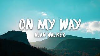 Video Alan Walker, Sabrina Carpenter & Farruko - On My Way (Lyrics) MP3, 3GP, MP4, WEBM, AVI, FLV April 2019