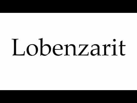 How to Pronounce Lobenzarit