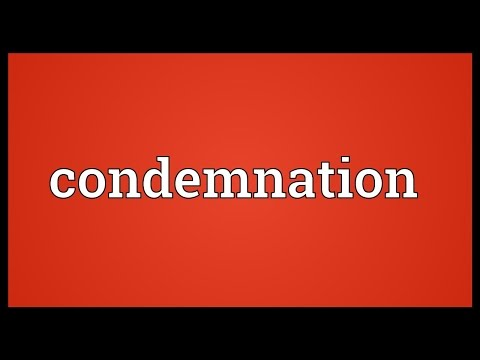 Condemnation Meaning