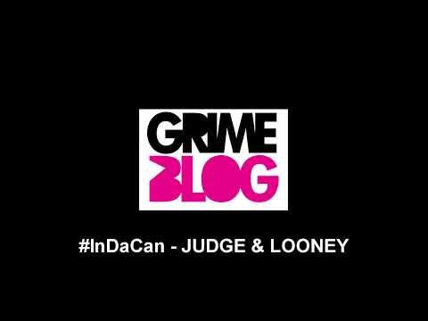 #InDaCan – Judge & Looney