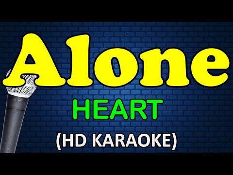 ALONE - Heart (HD Karaoke)