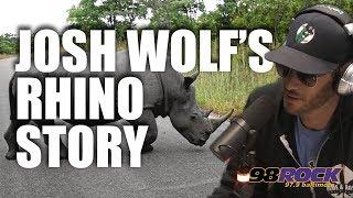 Josh Wolf's Rhino Story