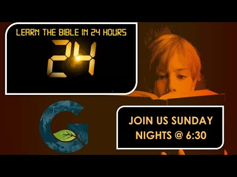 Learn the Bible in 24 Hours - Episode 24