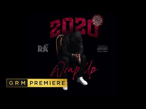 RA – Wrap Up 2020 [Music Video] | GRM Daily