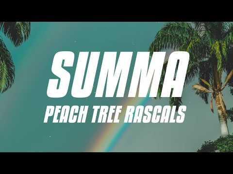 Peach Tree Rascals - Summa (Lyrics)
