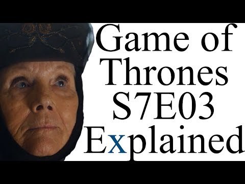 Game of Thrones Season 7 Episode 3 Explained