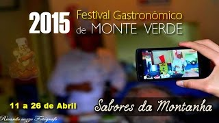 Festival Gastronômico de Monte Verde 2015, como foi.