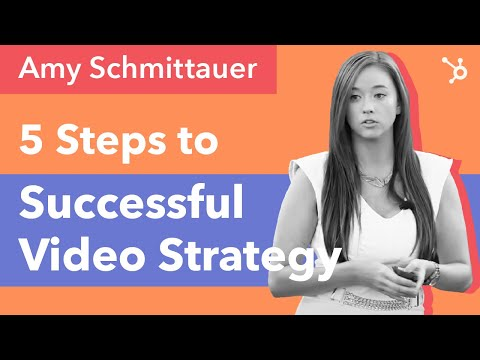 5 Steps to Successful Video Strategy