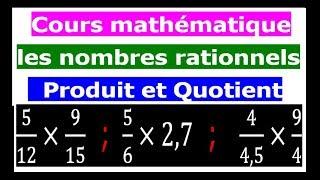 Maths 4ème - Les nombres rationnels Produit et Quotient Exercice 2