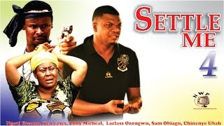 Settle Me Season 4 - Nollywood Movie