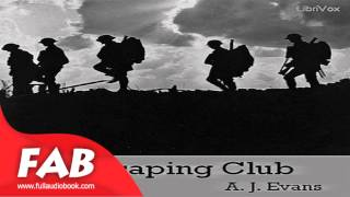 The Escaping Club Full Audiobook by A. J. EVANS by Action & Adventure, War & Military Fiction