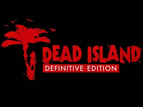 Dead Island Definitive Edition PS4 Gameplay (Definitive Collection)