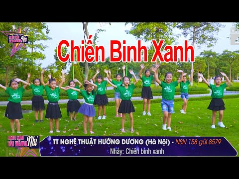 NSN 158. Nhảy Chiến Binh Xanh _ Green Warrior - TT nghệ thuật Hướng Dương | Ngôi Sao Tài Năng Nhí