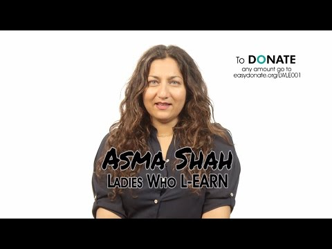 Asma Shah - Ladies who L-earn - My Brilliant Moment with DONATE
