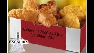 A Dose of EXCALIBA: Chicken Box