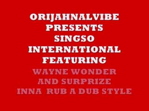 WAYNE WONDER AND SURPIZE LIVE ON SINGSO INTERNATIONAL FOR ORIJAHNALVIBEZ