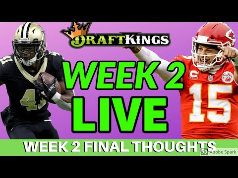 DRAFTKINGS NFL WEEK 2 PICKS LIVE