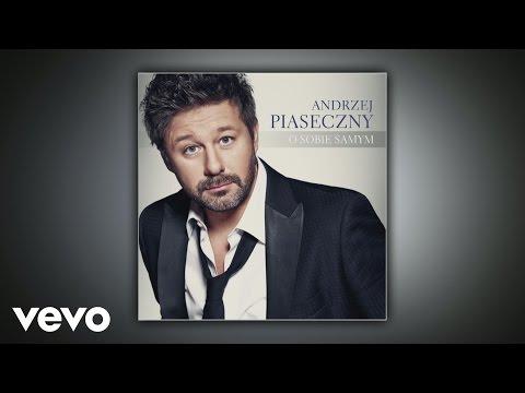 Andrzej Piaseczny - O Sobie Samym lyrics
