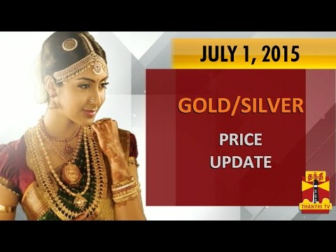 Gold   Silver Today Price Update  01-07-2015 Thanthitv Show | Watch Thanthi Tv Gold   Silver Today Price Update  Show July 01  2015