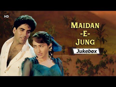 Maidan-E-Jung(1995) HD Songs | मैदान-ए-जंग | Akshay Kumar | Karisma | Dharmendra | Bappi Lahiri Hits