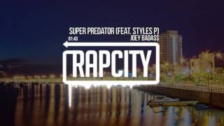 Joey Bada$$ - Super Predator (feat. Styles P)
