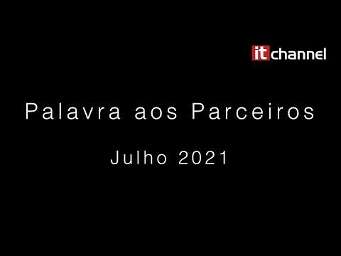 Palavra aos Parceiros | Julho 2021