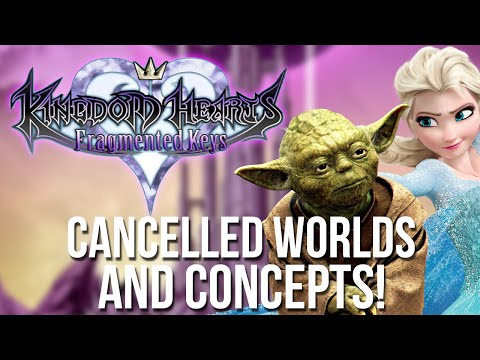 Kingdom Hearts: Fragmented Keys - Cancelled Worlds and Concepts (видео)