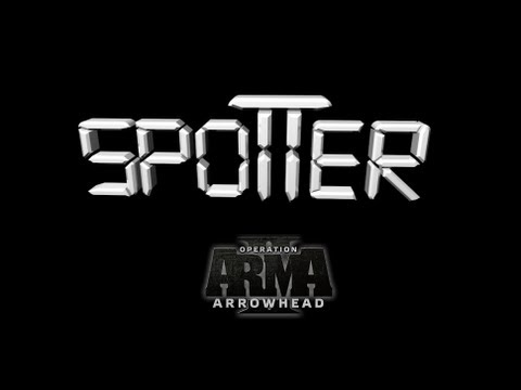 Video of Arma 2 Spotter II