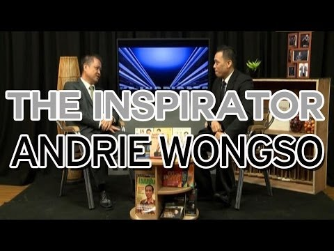 THE INSPIRATOR: Andrie Wongso – Successful Journey